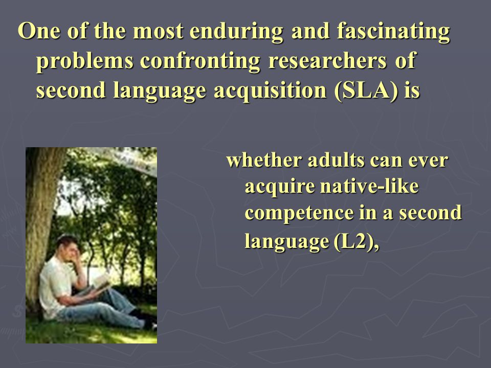 One of the most enduring and fascinating problems confronting researchers of second language acquisition (SLA) is