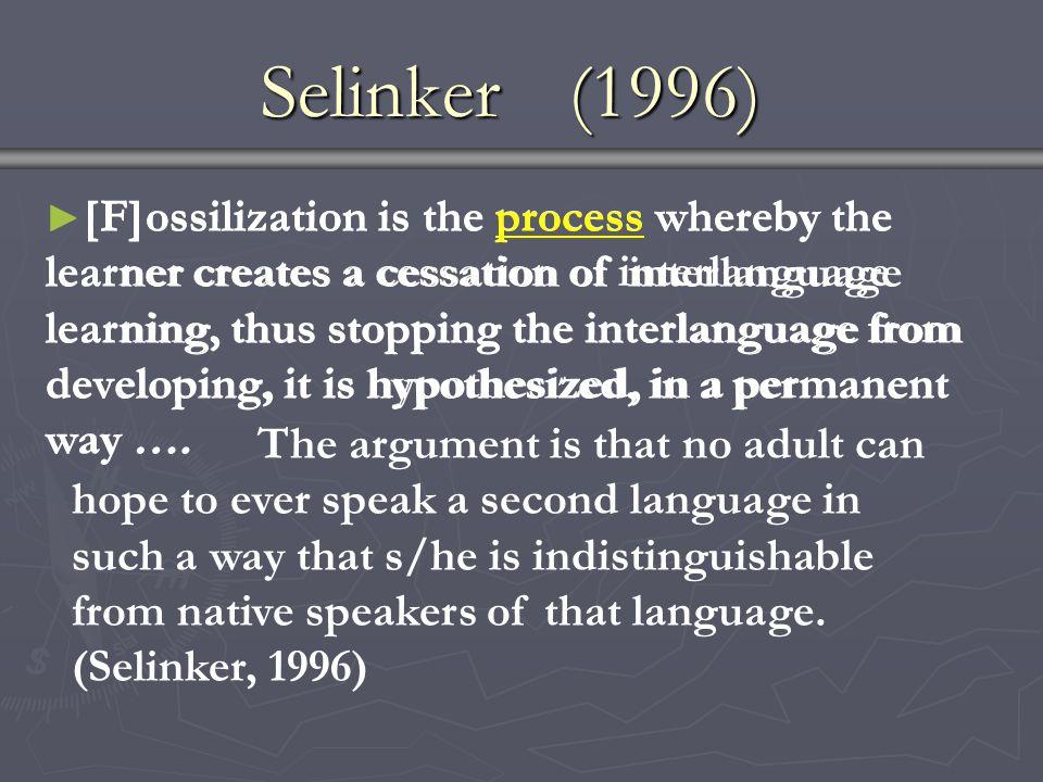 Selinker (1996)