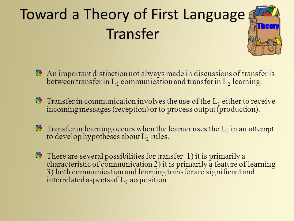 Toward a Theory of First Language Transfer