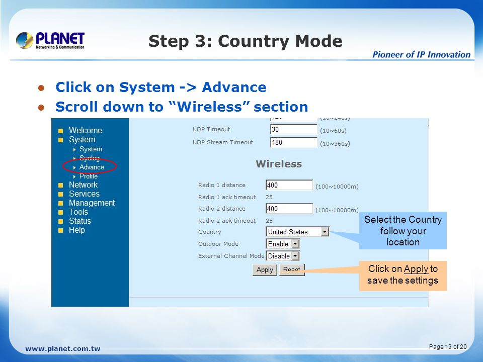 Step 3: Country Mode Click on System -> Advance