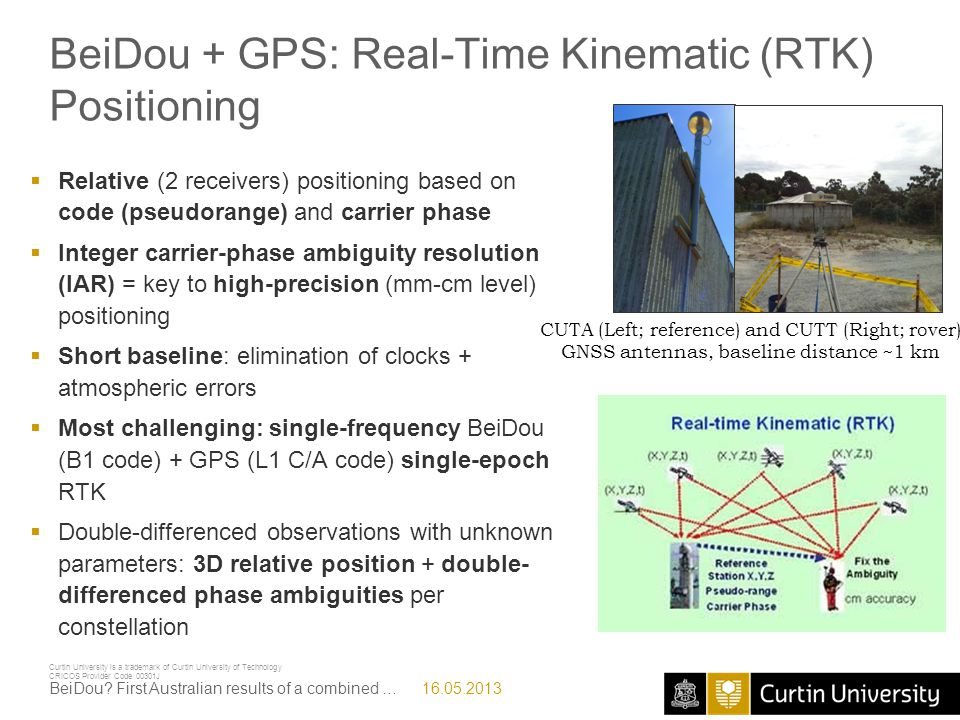 BeiDou + GPS: Real-Time Kinematic (RTK) Positioning