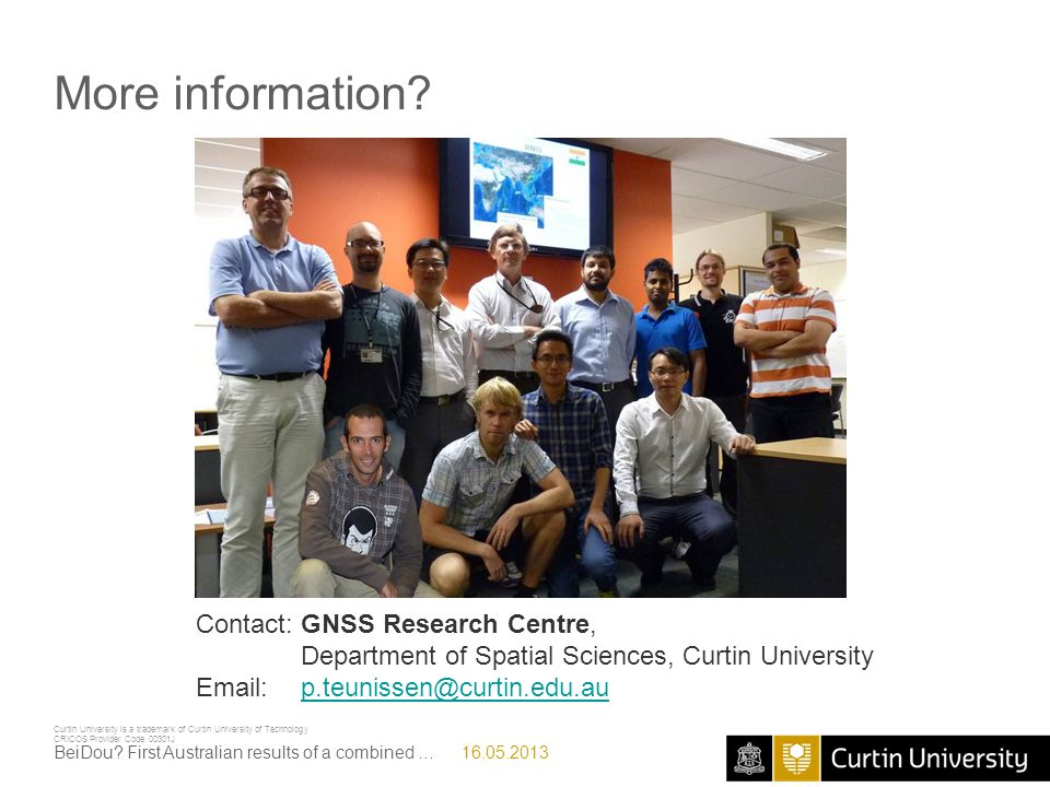 More information Contact: GNSS Research Centre,