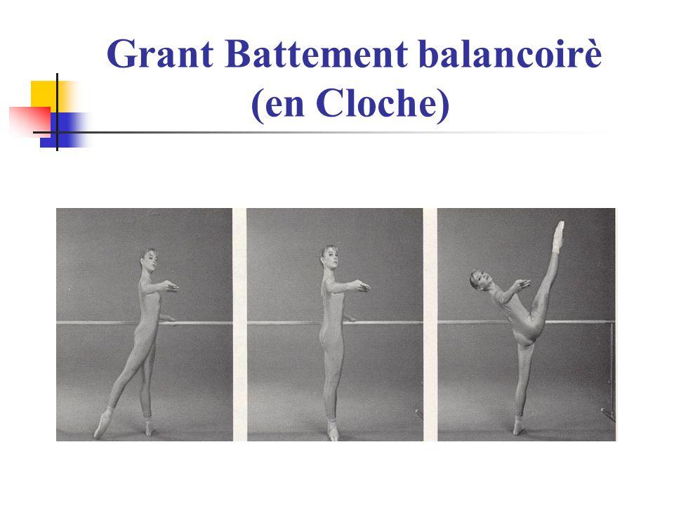 Grant Battement balancoirè (en Cloche)