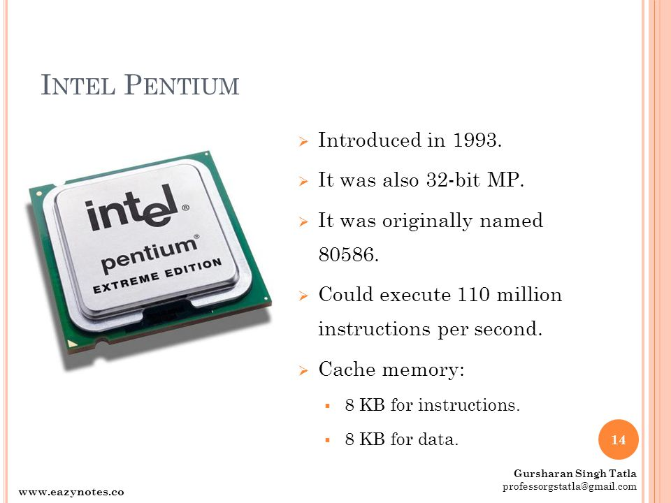 Intel Pentium Introduced in It was also 32-bit MP.