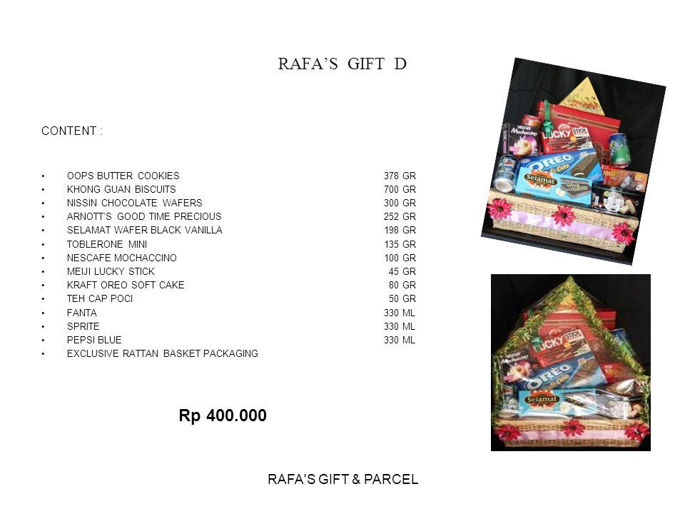 RAFA'S GIFT D Rp 400.000 RAFA S GIFT & PARCEL CONTENT :