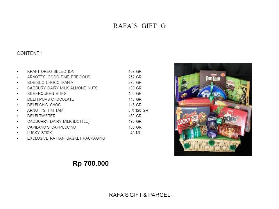 RAFA'S GIFT G Rp 700.000 RAFA S GIFT & PARCEL CONTENT :