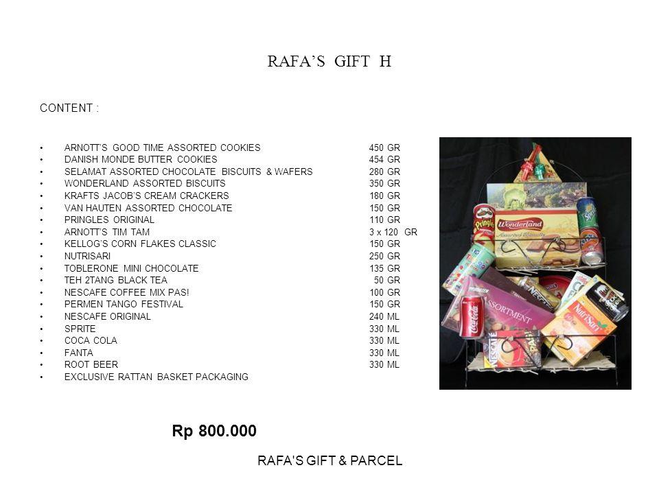 RAFA'S GIFT H Rp 800.000 RAFA S GIFT & PARCEL CONTENT :