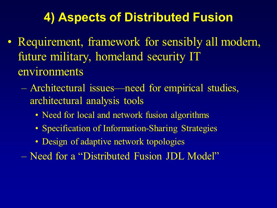 4) Aspects of Distributed Fusion