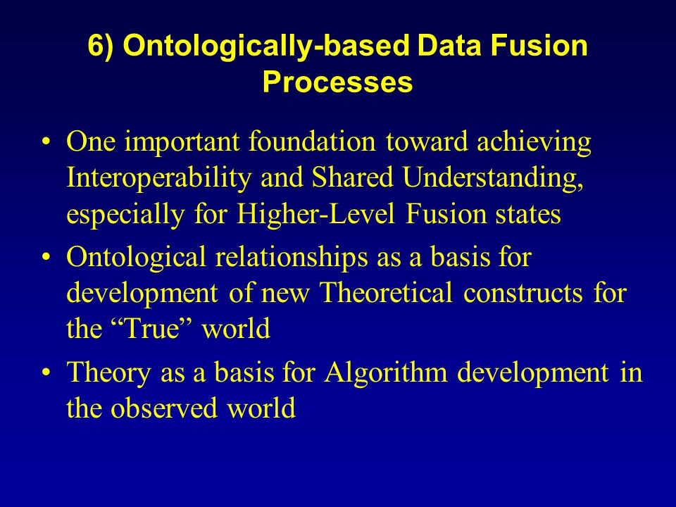 6) Ontologically-based Data Fusion Processes