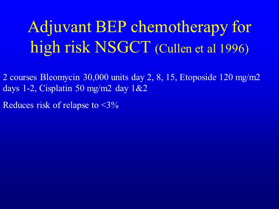 Adjuvant BEP chemotherapy for high risk NSGCT (Cullen et al 1996)