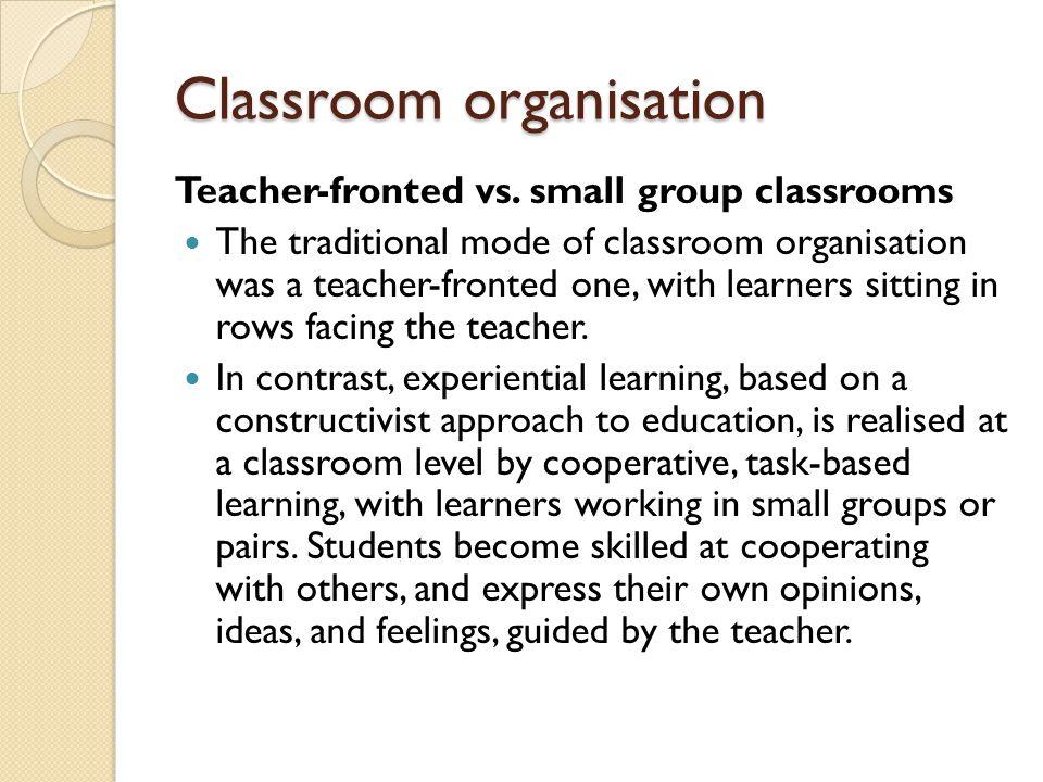 Classroom organisation