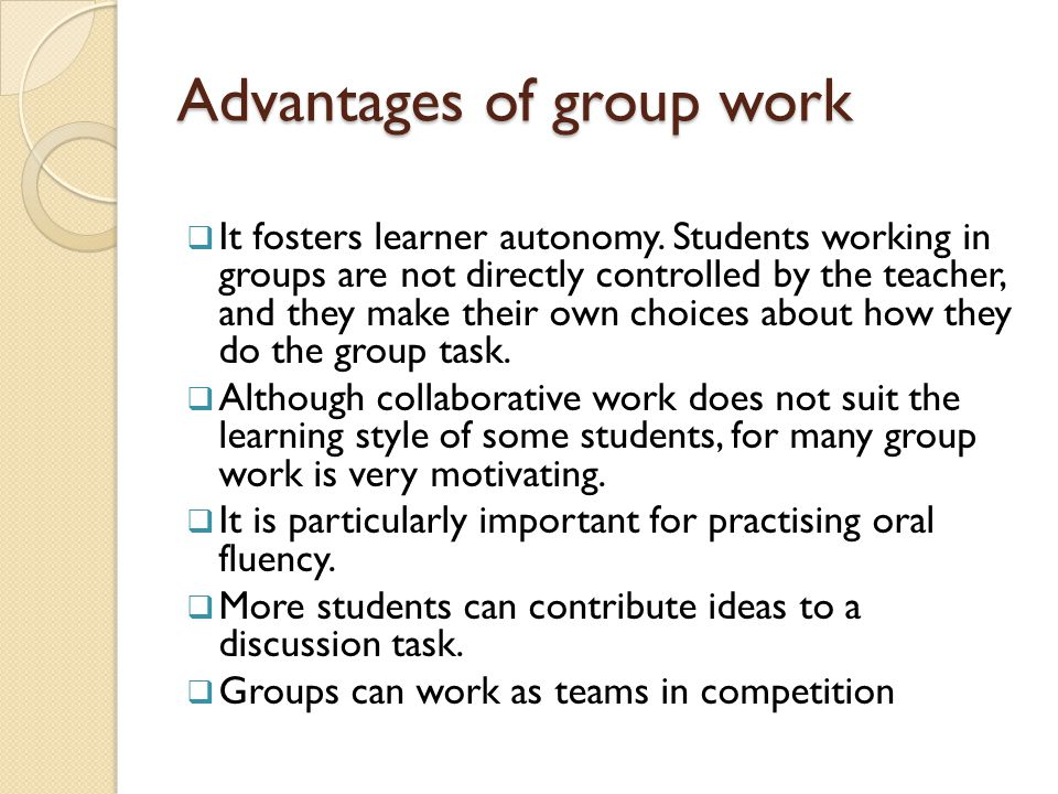 Advantages of group work