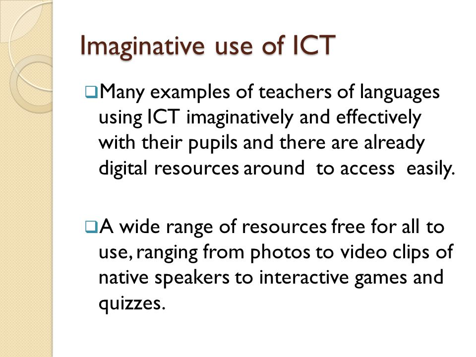 Imaginative use of ICT