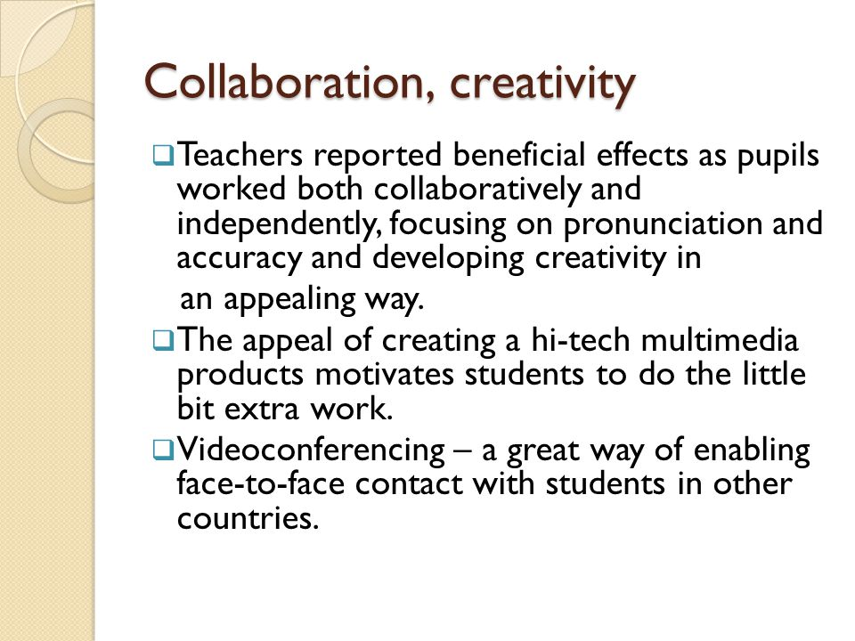 Collaboration, creativity