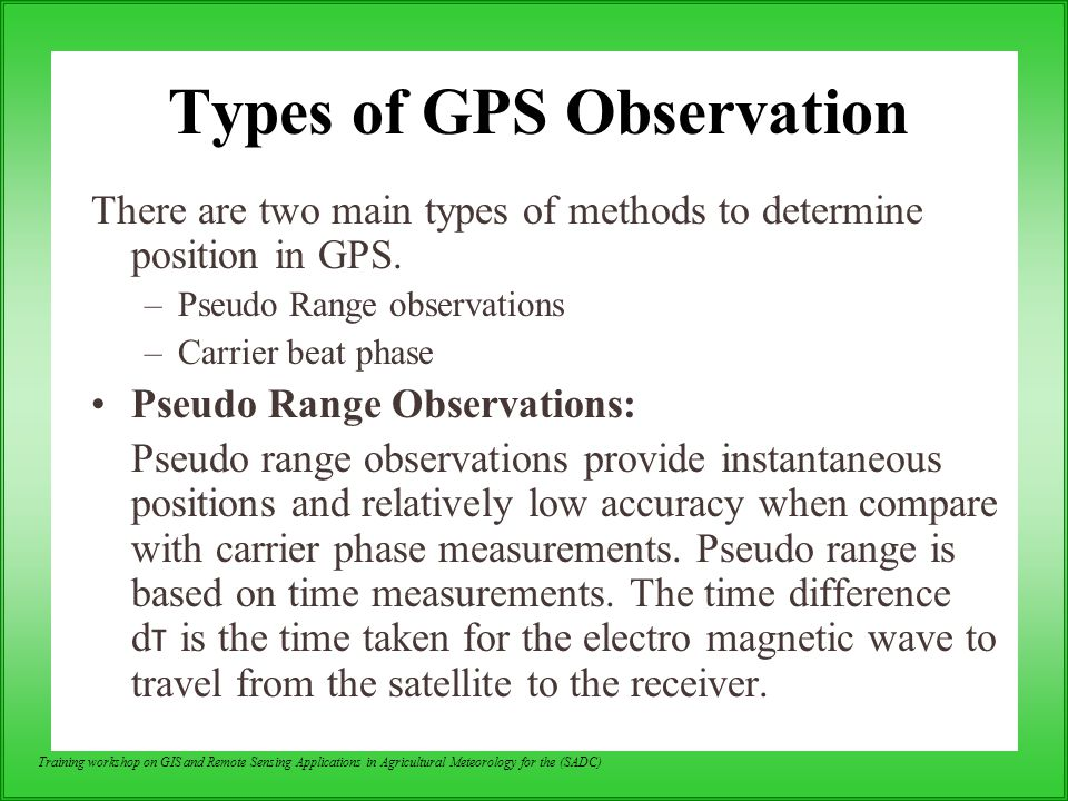 Types of GPS Observation