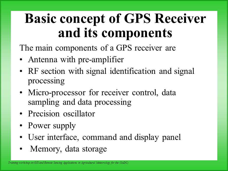 Basic concept of GPS Receiver and its components
