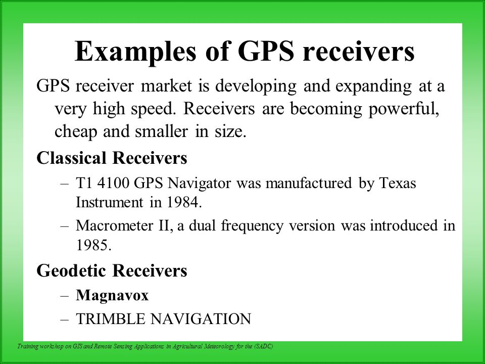Examples of GPS receivers