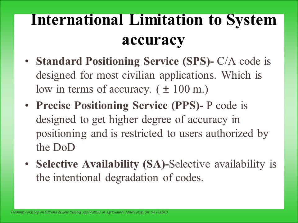 International Limitation to System accuracy