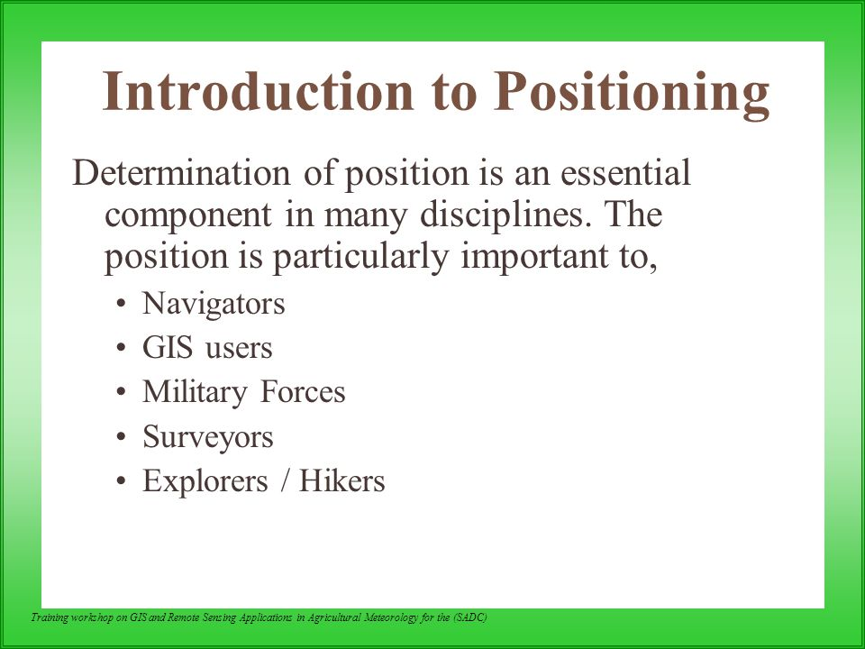 Introduction to Positioning