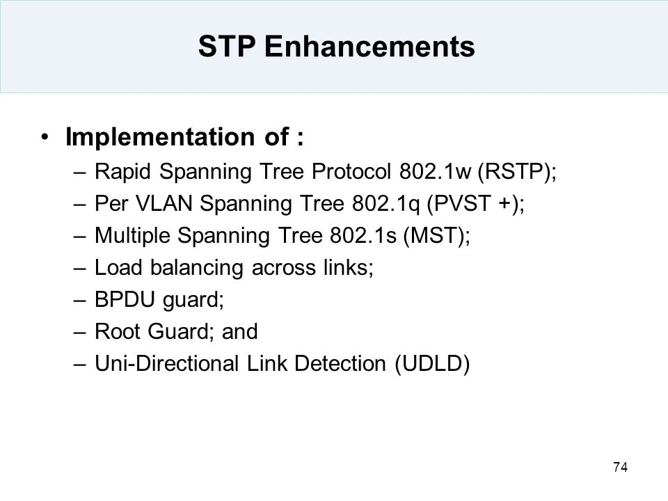 STP Enhancements Implementation of :