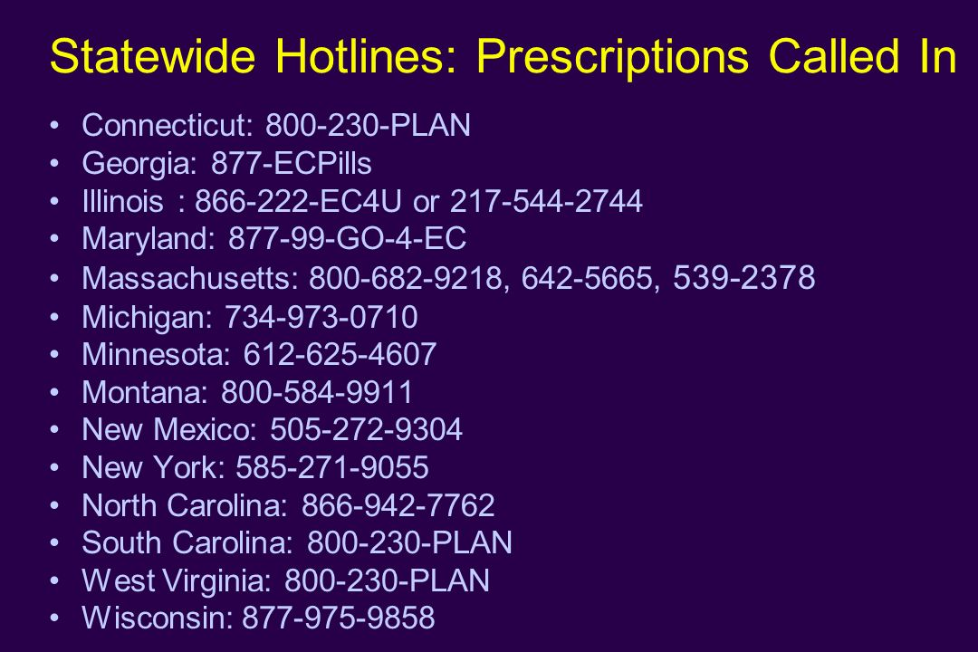 Statewide Hotlines: Prescriptions Called In