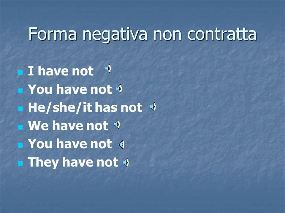 Forma negativa non contratta