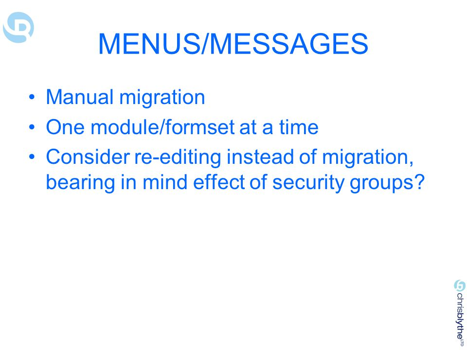 MENUS/MESSAGES Manual migration One module/formset at a time