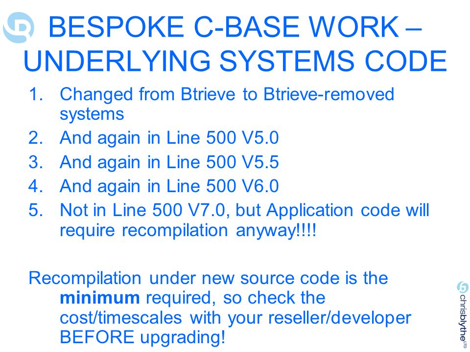 BESPOKE C-BASE WORK – UNDERLYING SYSTEMS CODE