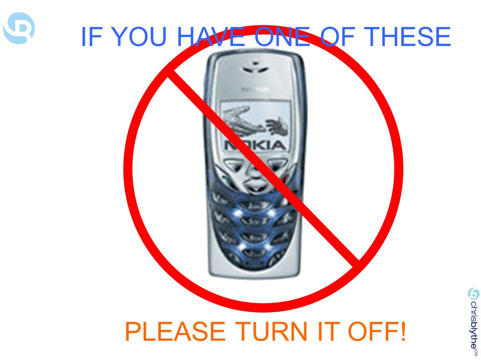 IF YOU HAVE ONE OF THESE PLEASE TURN IT OFF!