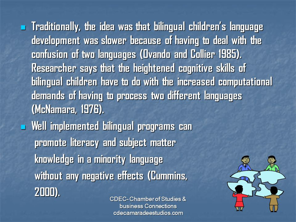 Well implemented bilingual programs can