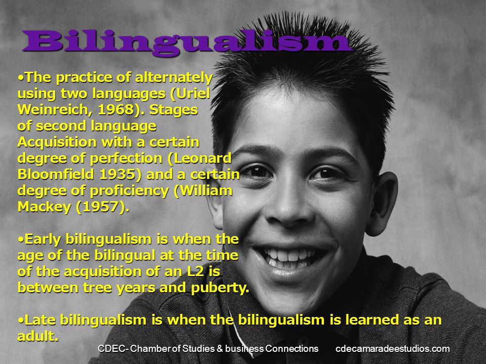 Bilingualism The practice of alternately using two languages (Uriel