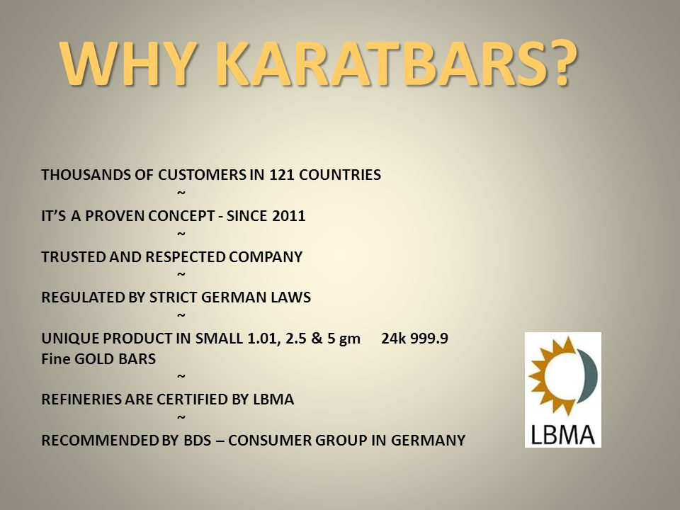 WHY KARATBARS THOUSANDS OF CUSTOMERS IN 121 COUNTRIES ~