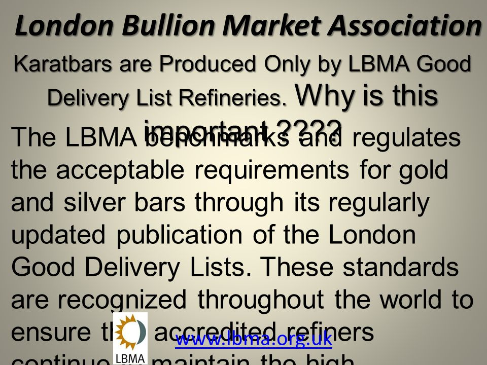 London Bullion Market Association