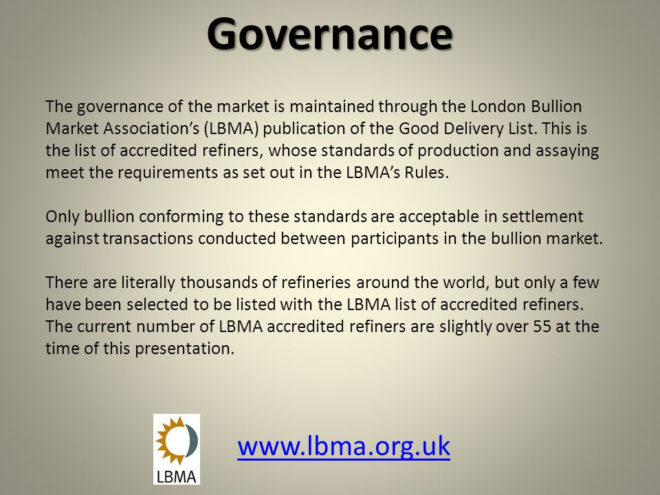Governance www.lbma.org.uk