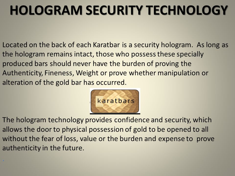 HOLOGRAM SECURITY TECHNOLOGY