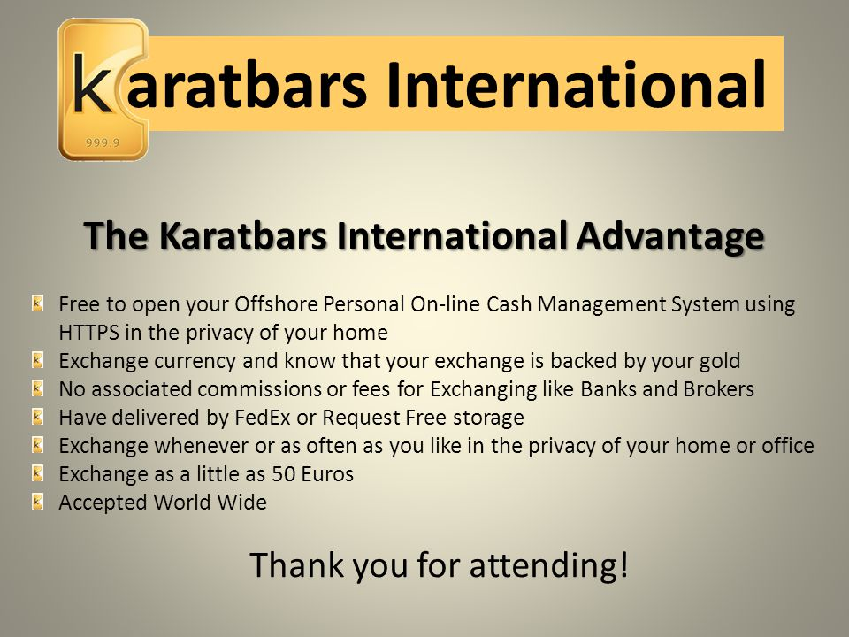 The Karatbars International Advantage
