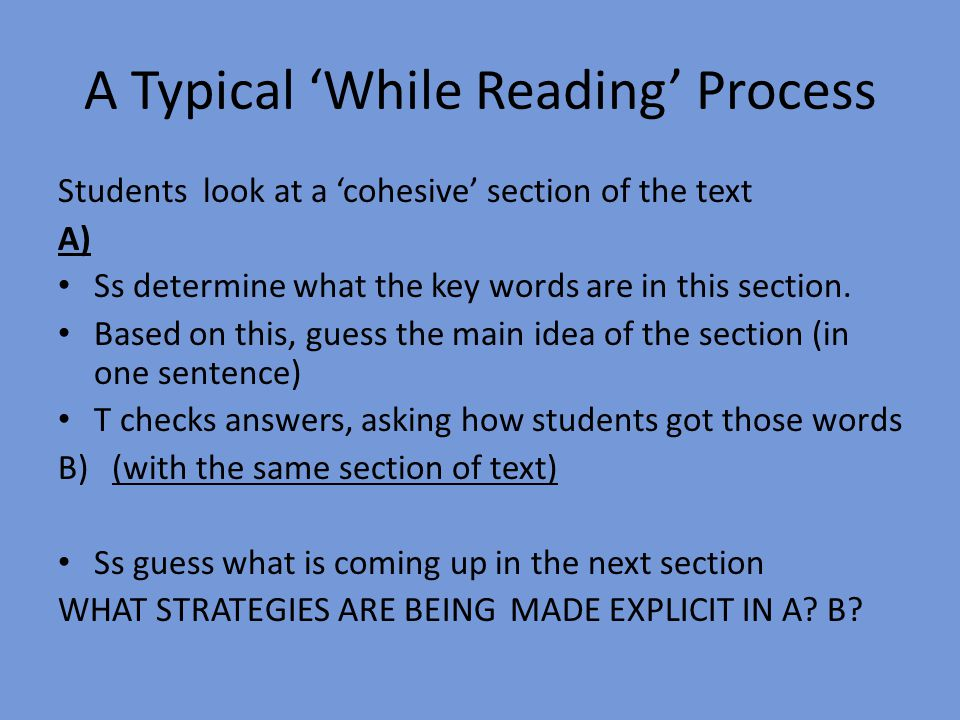 A Typical 'While Reading' Process