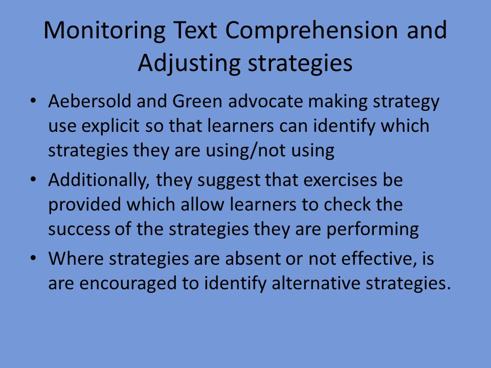 Monitoring Text Comprehension and Adjusting strategies