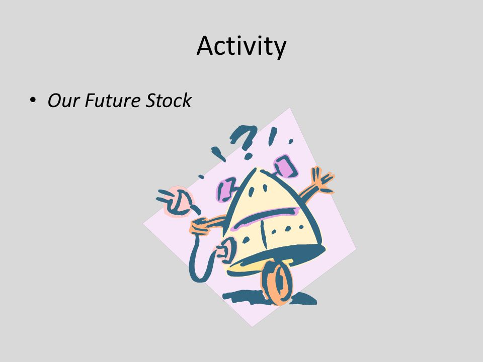Activity Our Future Stock