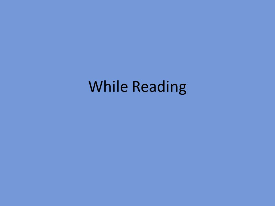 While Reading