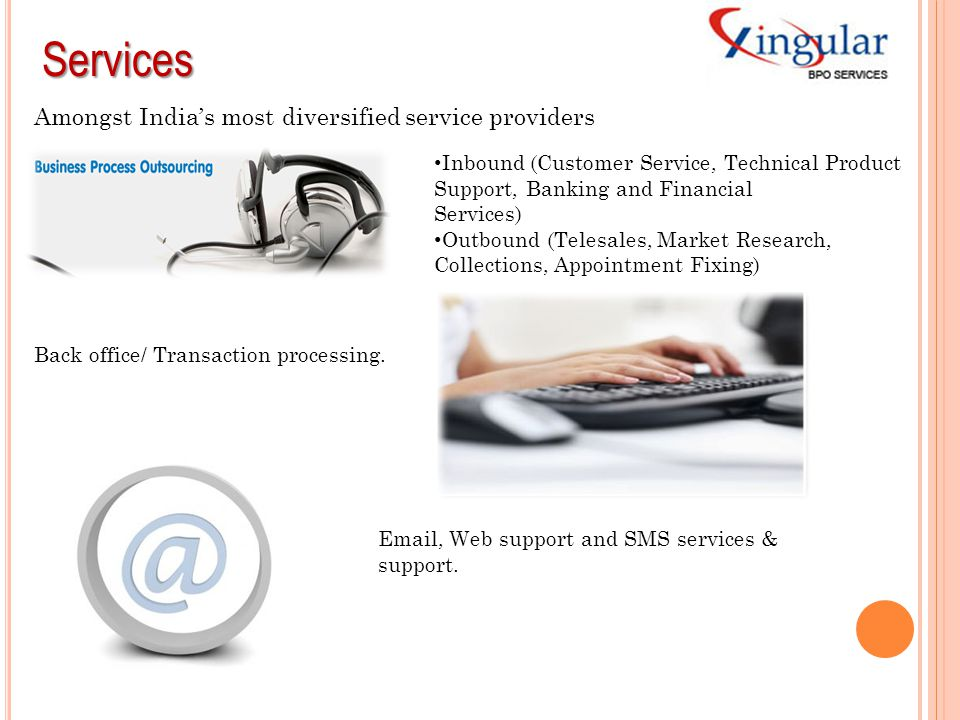 Services Amongst India's most diversified service providers