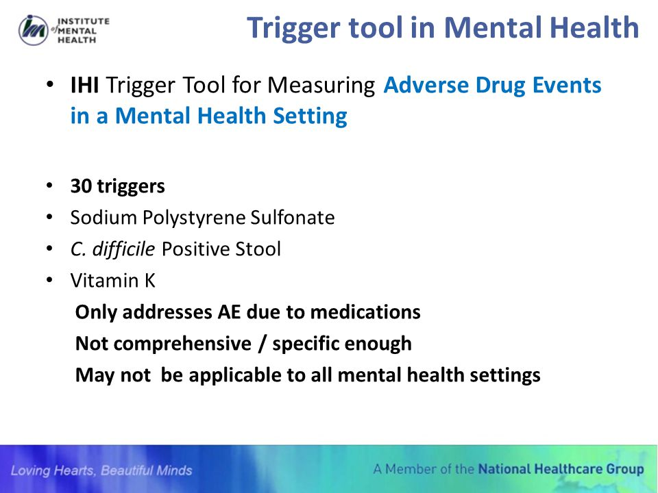 Trigger tool in Mental Health