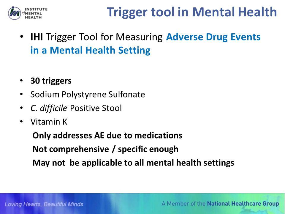 Trigger tool in Mental Health
