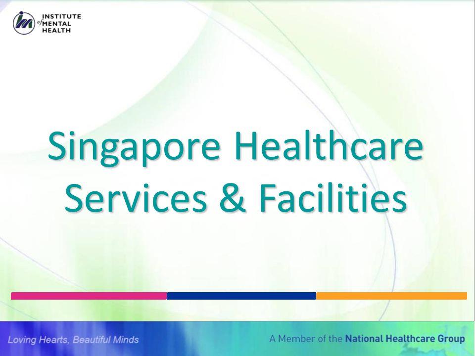 Singapore Healthcare Services & Facilities