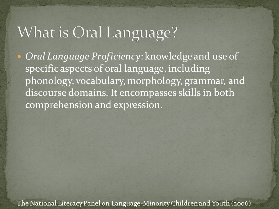 What is Oral Language