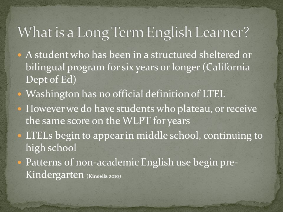 What is a Long Term English Learner