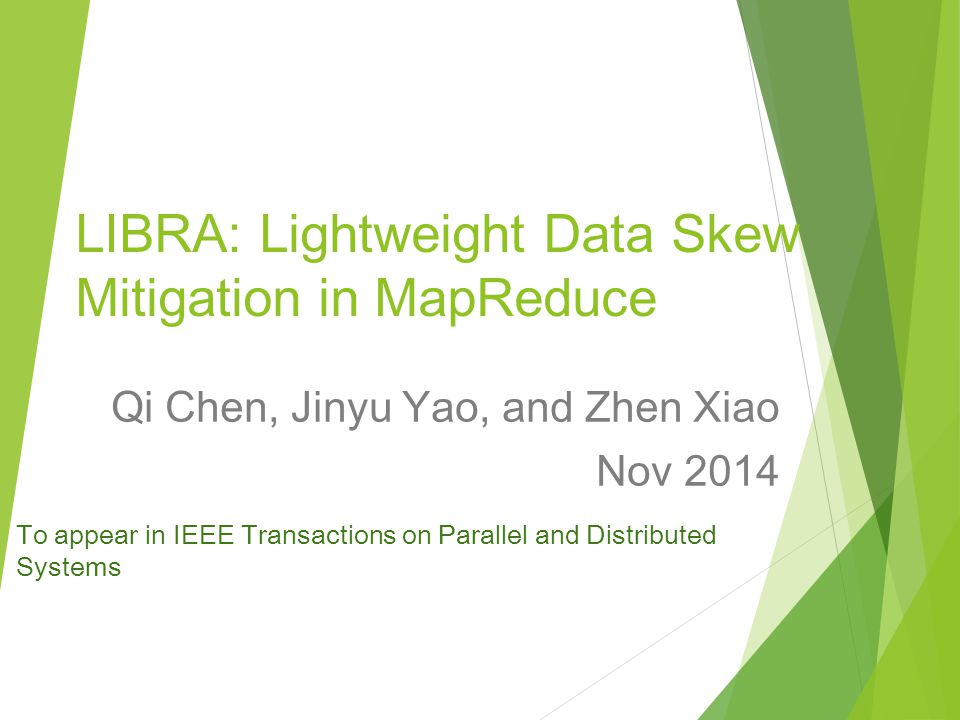 LIBRA: Lightweight Data Skew Mitigation in MapReduce