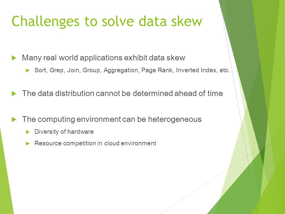 Challenges to solve data skew
