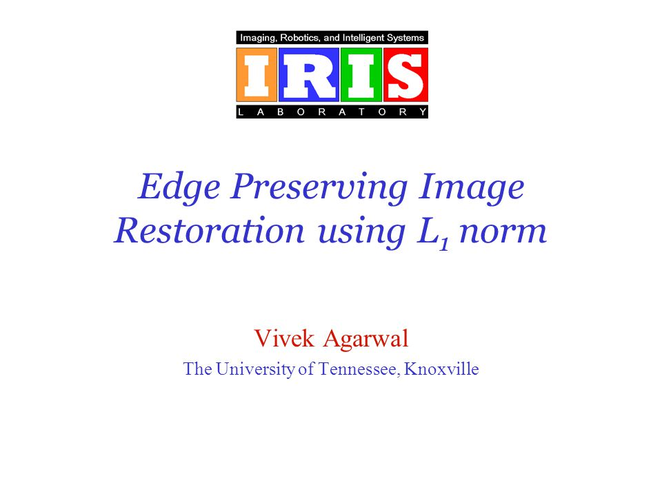 Edge Preserving Image Restoration using L1 norm