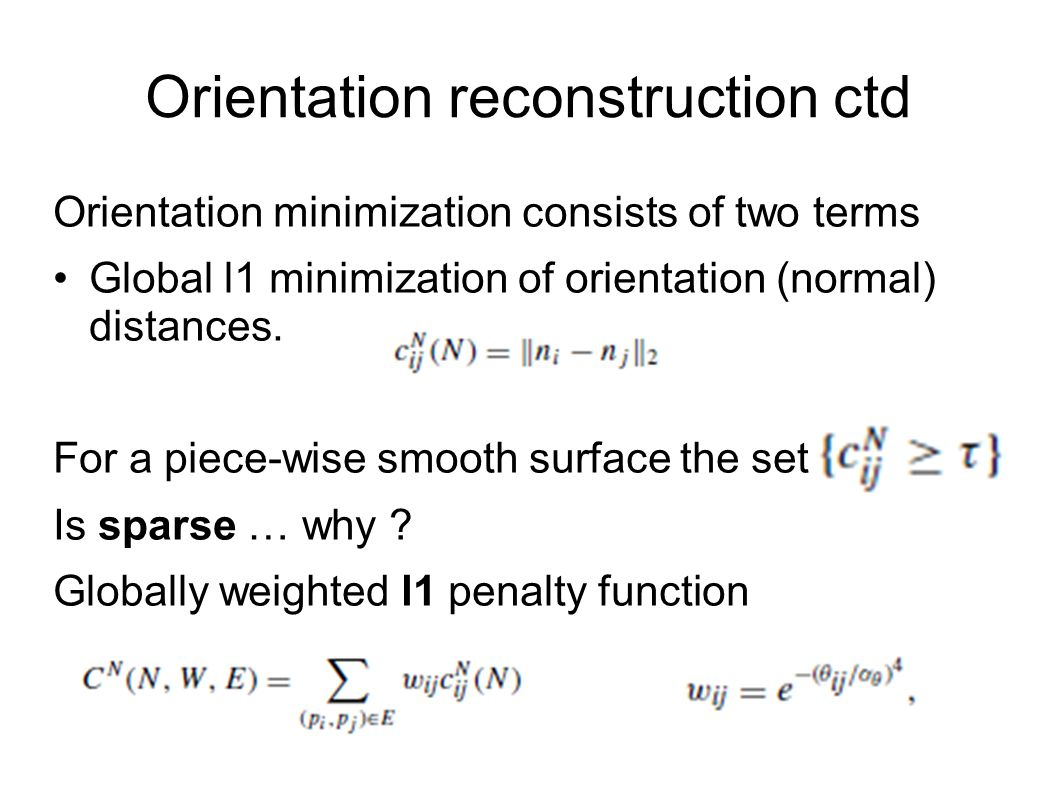 Orientation reconstruction ctd